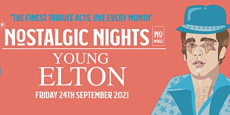 Nostalgic Nights - Young Elton tickets