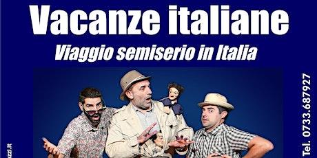 Vacanze italiane biglietti