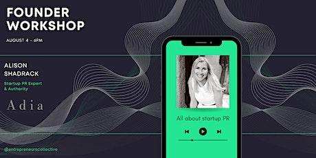 Founder Workshop: Boost your startup's PR in 5 steps tickets