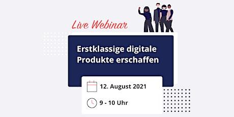 Live Webinar: Erstklassige digitale Produkte erschaffen biglietti