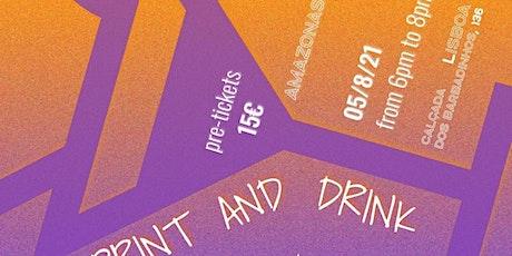 Print & Drink X Amazonas bilhetes