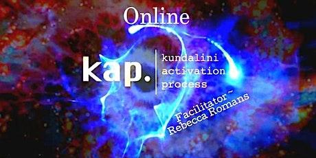 Kundalini Activation Process   KAP on Thursdays ~ ONLINE tickets