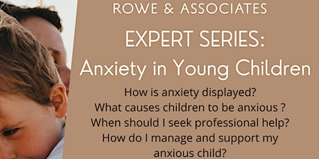 Expert Series: Anxiety in Young Children tickets