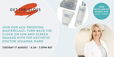 Join our age-proofing masterclass and get a £90 skincare kit! tickets