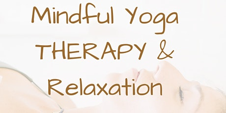 Mindful Yoga THERAPY & Relaxation - Online tickets