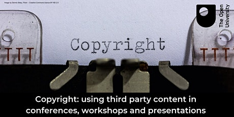 Copyright: third-party content in conferences, workshops, and presentations tickets