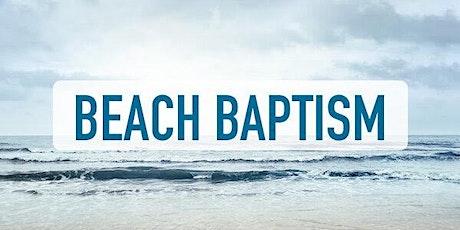 Beach Baptism tickets