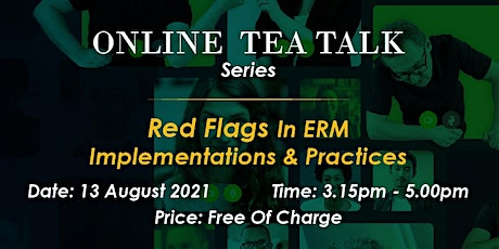 Red Flags In ERM Implementations And Practices tickets