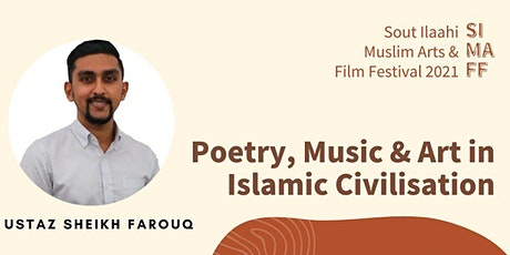 Poetry, Music & Art in Islamic Civilisation tickets