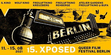 15. Xposed Queer Film Festival Berlin - Screening: FEAST | 14. AUG 2021 Tickets