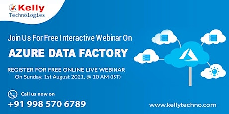 Register For Free Azure Data Factory Free Online Demo On Sun 1st Aug @ 10 tickets