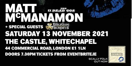 Matt McManamon Scally Folk  Launch London tickets