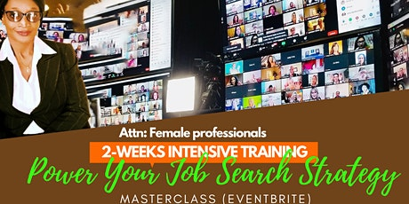 MASTERCLASS - POWER UP YOUR JOB SEARCH STRATEGY tickets