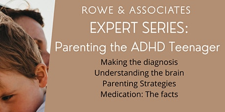 Expert Series: Parenting the ADHD Teenager tickets