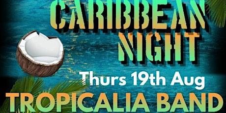 Caribbean  Night tickets