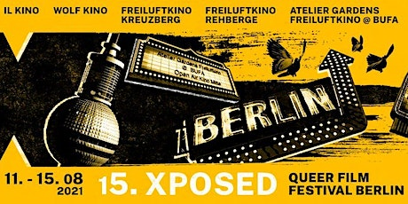 15. Xposed Queer Film Festival Berlin: SHORTS 3 | 12. AUG 2021 Tickets