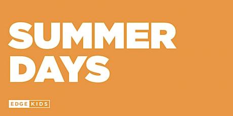 KIDS | Summer Days 2021 tickets