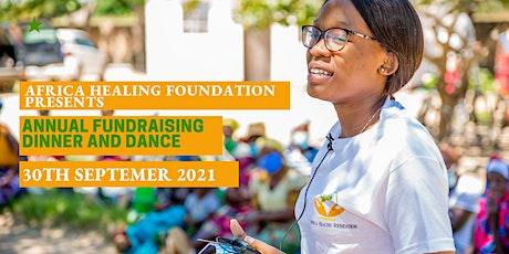 Africa Healing Foundation Annual Dinner Dance tickets