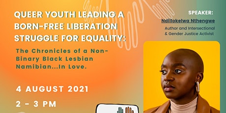 Public Discussion Forum- Queer Youth Leading Born-Free Liberation Struggle tickets
