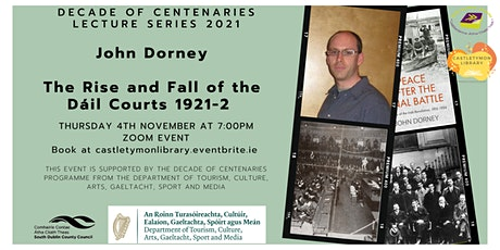 Decade of Centenaries: The Rise and Fall of the Dáil Courts 1921-2 tickets