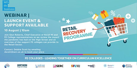 Retail Recovery Programme - Launch Event & Support Available tickets