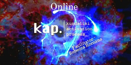 Kundalini Activation Process    KAP in  SYDNEY / Newtown  ~  ONLINE tickets