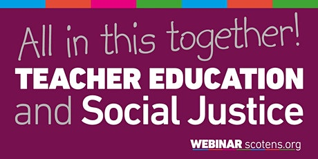 All in this together! Teacher Education and Social Justice tickets