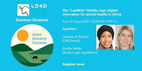 """The """"LastMile"""" Mobile App: digital innovation for animal health in Africa Tickets"""