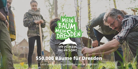 Mein Baum - Mein Dresden Pflanzparty (Waldbad Weixdorf) Tag 1 Tickets