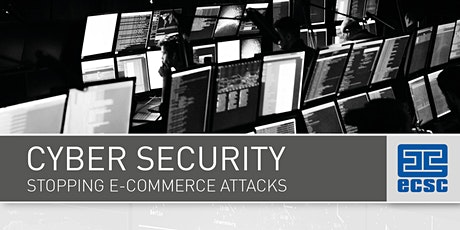 Cyber Security - Stopping E-Commerce Attacks tickets