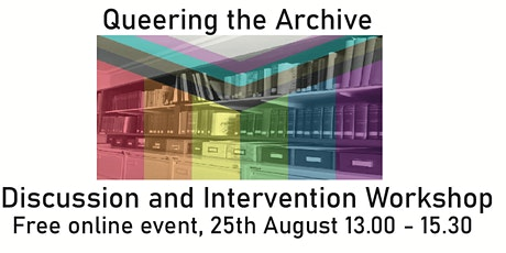 Queering the Archive: Discussion and Intervention Workshop tickets