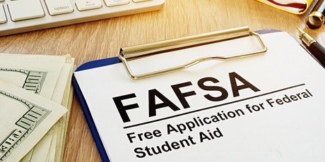 FAFSA Completion: Step-by-Step Webinar tickets