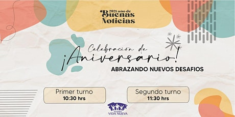 Celebración Aniversario - 11:30 Hs entradas