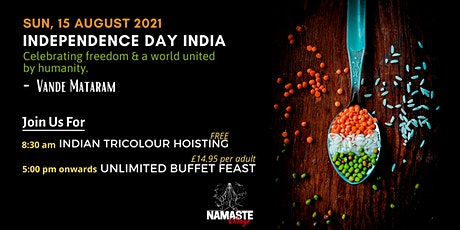 Independence Day India - Flavourful freedom with unlimited buffet! tickets