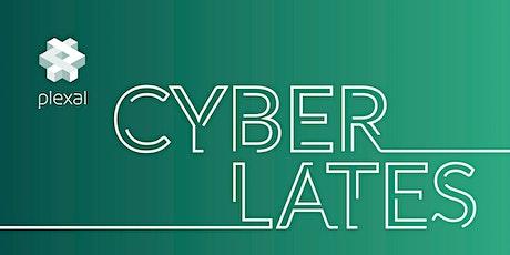 Plexal Cyber Lates tickets