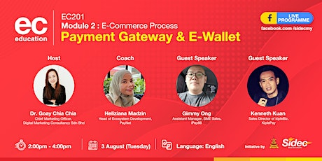 SIDEC LIVE STREAMING - EC 201: Payment Gateway & E-Wallet tickets
