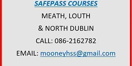 SafePass Course:  Saturday 21st August 2021 €165 tickets