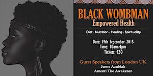 Black Wombman Empowered Health