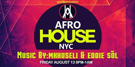 AFROHOUSENYC:  SUNSET HOUSE MUSIC  DAY PARTY tickets