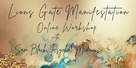 Lions Gate Online Manifestation Workshop and Meditation tickets