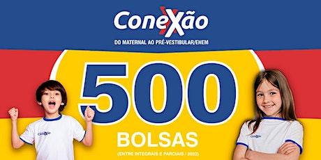 500 Bolsas - Conexão ingressos