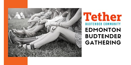 Edmonton Budtender Gathering tickets