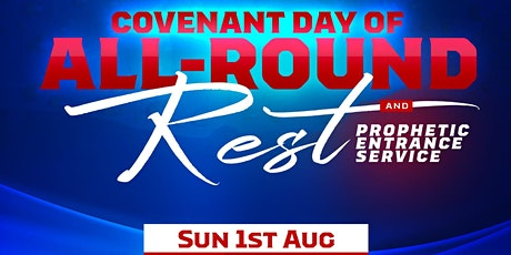 Covenant Day of All Round Rest and Prophetic Entrance Service tickets