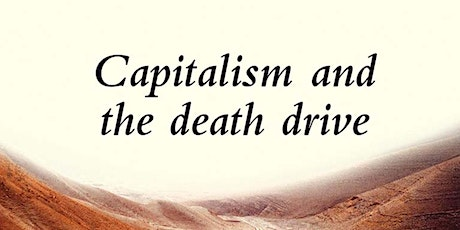 Study Group On Capitalism and the Death Drive tickets