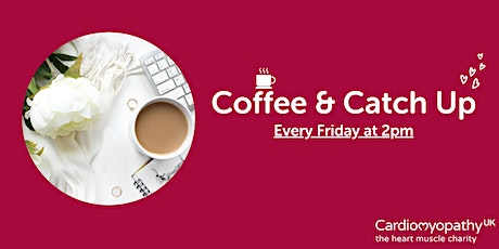 Coffee & Catch Up (Friday August 6th) tickets