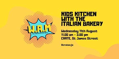 Kids Kitchen with The Italian Bakery tickets