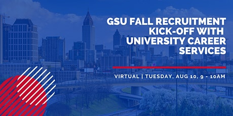 GSU Fall Recruitment Kick-off with University Career Services tickets