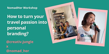 How to turn your passion into personal branding ? tickets