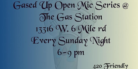 Gased Up Open Mic tickets