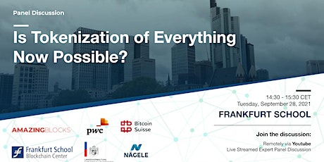 Panel Discussion: Is the Tokenization of Everything Now Possible? tickets